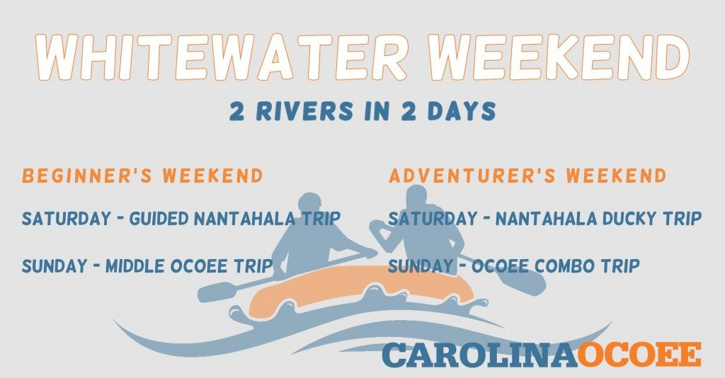 two rivers in two days Ocoee and Nantahala