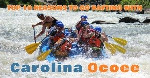 Top 10 Reasons to Go Rafting with Carolina Ocoee