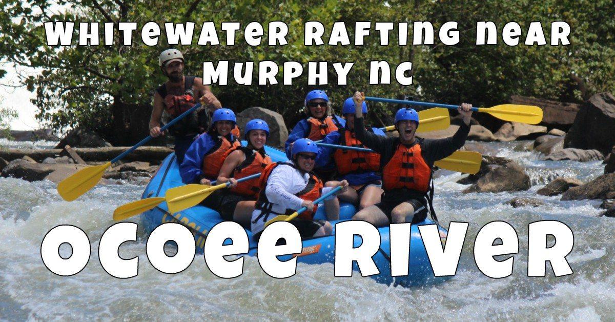 white water rafting near murphy nc