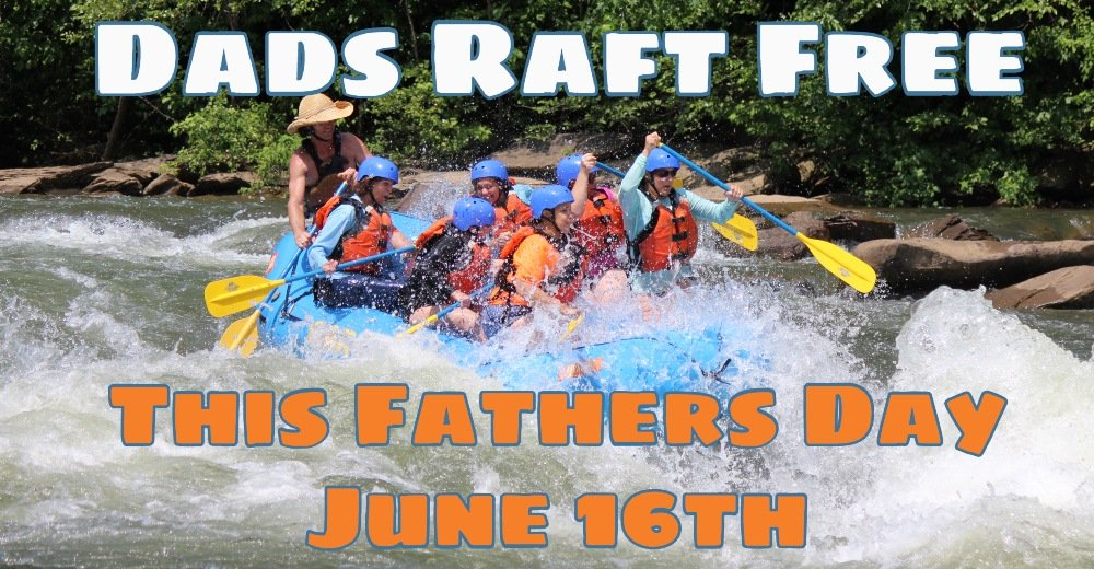 Fathers Day Special - Ocoee River